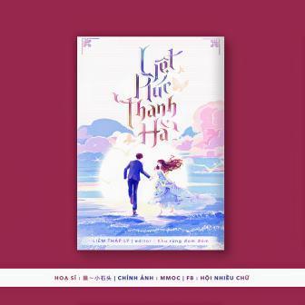 Đánh giá một chút Liệt Húc Thanh Hà, quyển tiểu thuyết này có hay không?